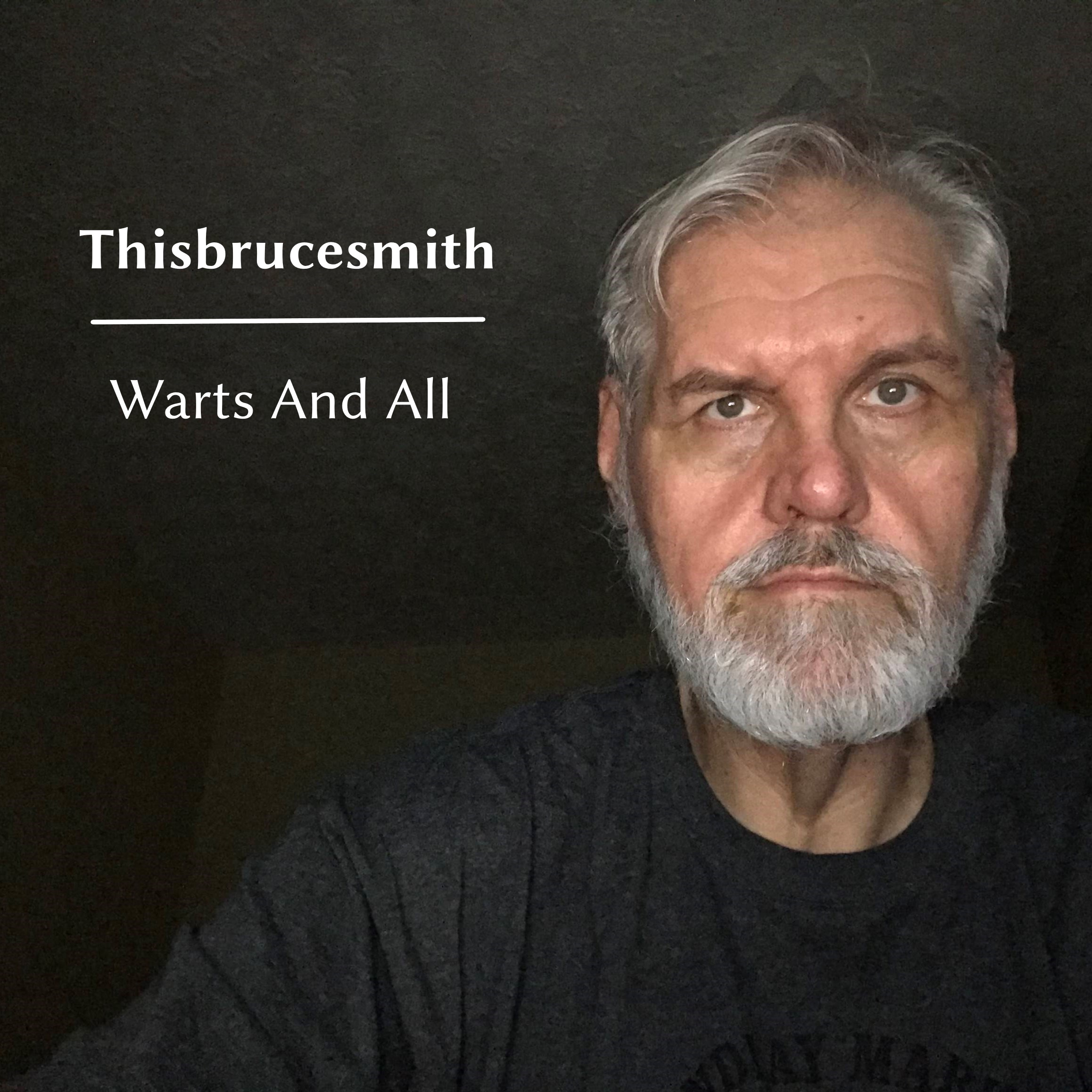 "Thisbrucesmith ""Warts And All"" EP cover"
